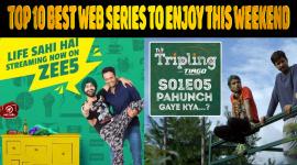 Top 10 Best Web Series To Enjoy This Weekend