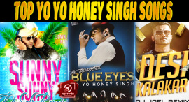 Top 10 Yo Yo Honey Singh Songs