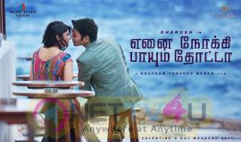 Tamil Movie Enai Noki Paayum Thota Posters Tamil Gallery