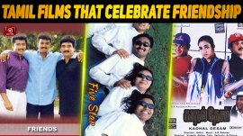 Top 10 Tamil Films That Celebrate Friendship