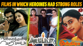 12 Tamil Films In Which Heroines Had Strong Roles