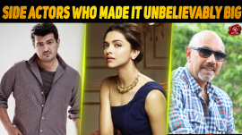 Side Actors Who Made It Unbelievably Big..!