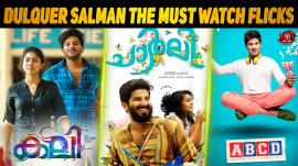 Dulquer Salman – The Must Watch Flicks