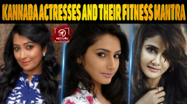 Kannada Actresses And Their Fitness Mantra