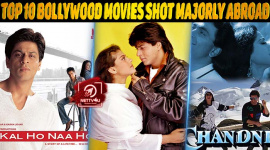 Top 10 Bollywood Movies Shot Majorly Abroad