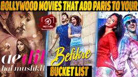 Top 10 Bollywood Movies That Add Paris To Your Bucket List