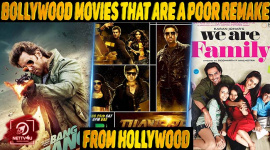 Top 10 Bollywood Movies That Are A Poor Remake From Hollywood.