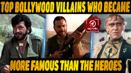 Top 10 Bollywood Villains Who Became More Famous Than The Heroes