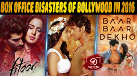 Top 10 Box Office Disasters Of Bollywood In 2016