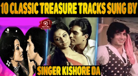 Top 10 Classic Treasure Tracks Sung By Legendary Singer Kishore Da