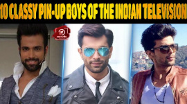 Top 10 Classy Pin-up Boys Of The Indian Television