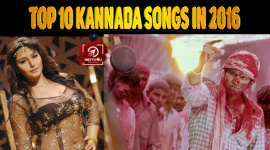Top 10 Kannada Songs In 2016