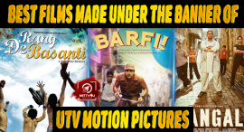Top 10 Best Films Made Under The Banner Of UTV Motion Pictures