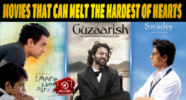 Top Ten Bollywood Movies That Can Melt The Hardest Of Hearts