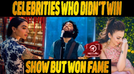 10 Celebrities Who Didn't Win Show But Won Fame