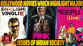 Top 10 Bollywood Movies Which Highlight Major Issues Of Indian Society