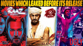 Top 10 Bollywood Movies Which Leaked Before Its Release