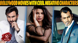 Top 10 Bollywood Movies With Cool Negative Characters