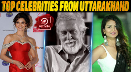 Top 10 Celebrities From Uttarakhand
