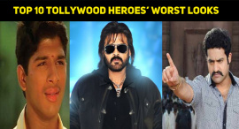 Top 10 Tollywood Heroes' Worst Looks
