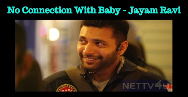 Jayam Ravi – Ahmed Project Is Not Baby Remake!