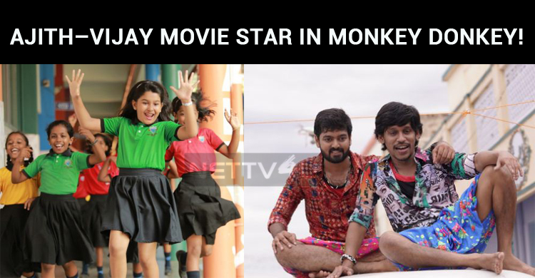 Ajith – Vijay Movie Star In Monkey Donkey!
