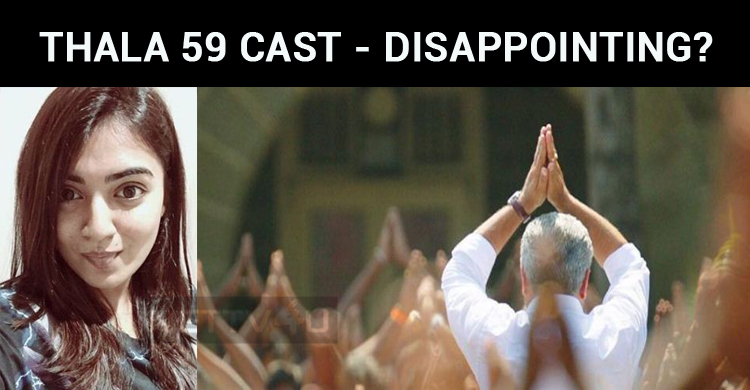 Fans Disappointed With Thala 59 Cast!