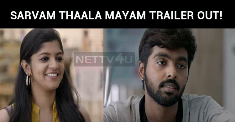 Sarvam Thaala Mayam Trailer Out!