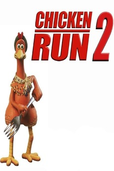 Chicken Run 2 Movie Review