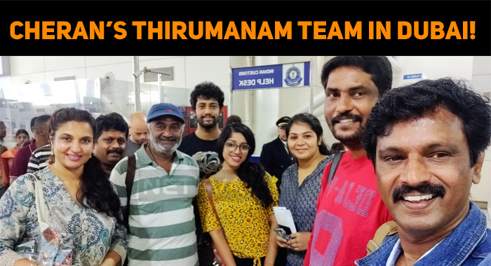 Cheran's Thirumanam Team In Dubai!