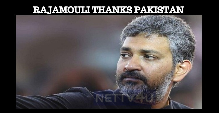 Rajamouli Thanks Pakistan!