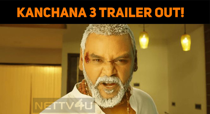 Kanchana 3 Trailer Out! Lawrence's Horror Thriller Has New Stars!