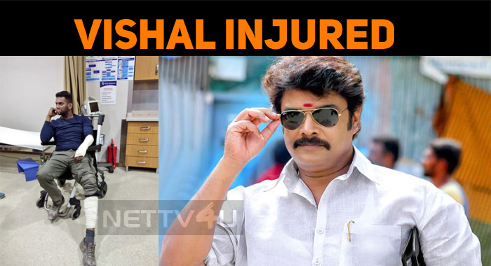 Vishal Injured! Shooting Delayed!