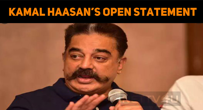 Kamal Haasan's Open Statement About Quarantine!..