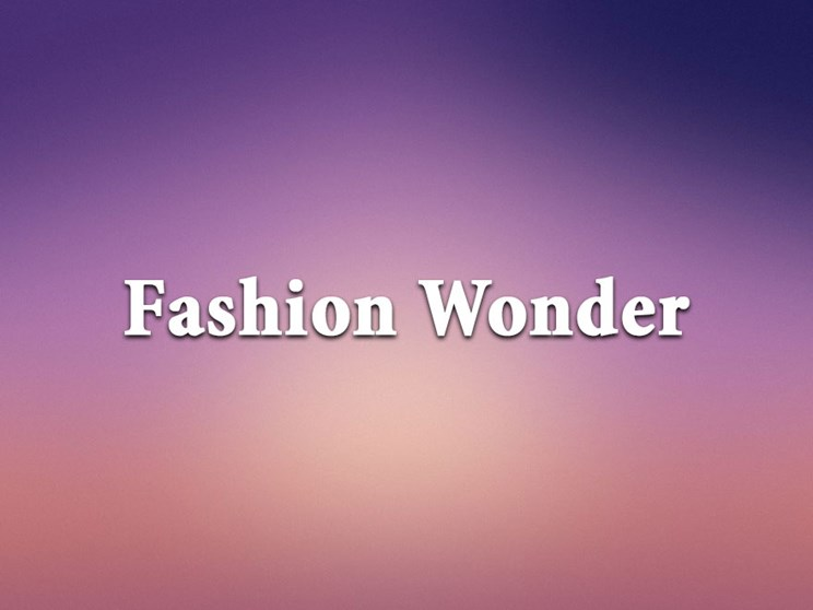 Fashion Wonder