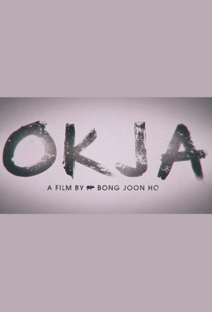 Okja Movie Review English Movie Review