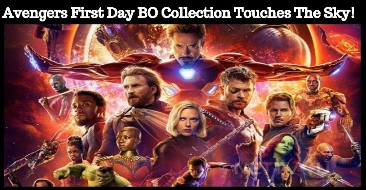 Avengers Box Office Collection Touches The Sky!..