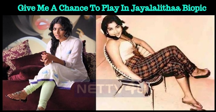 Will She Get A Chance To Play In Jayalalithaa Biopic?