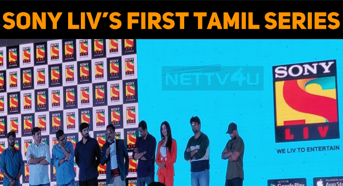 Sony Liv's First Tamil Web Series!