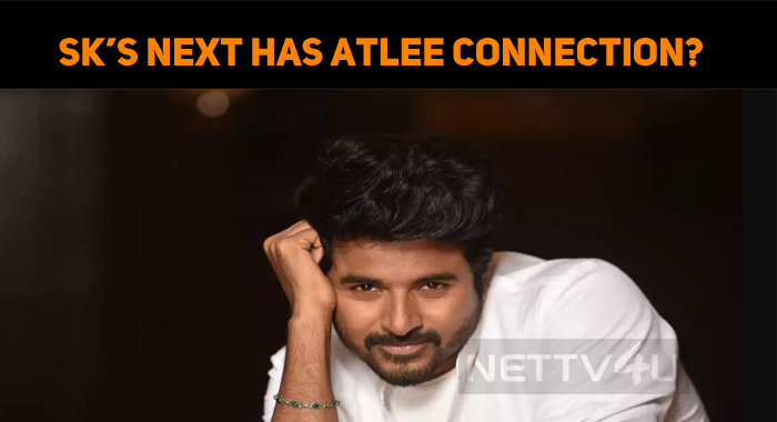 Sivakarthikeyan's Next Has Atlee Connection?