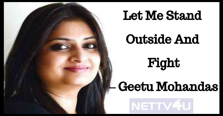 Let Me Stand Outside And Fight– Geetu Mohandas