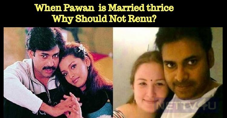 When Pawan Kalyan Is Married Thrice, Why Should..
