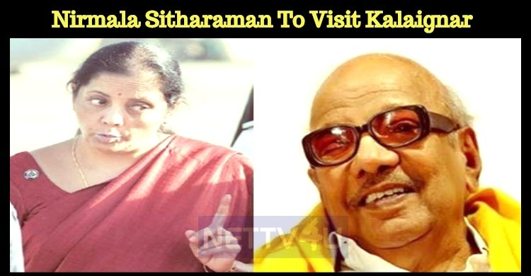 Nirmala Sitharaman To Visit Kalaignar At Kauvery!