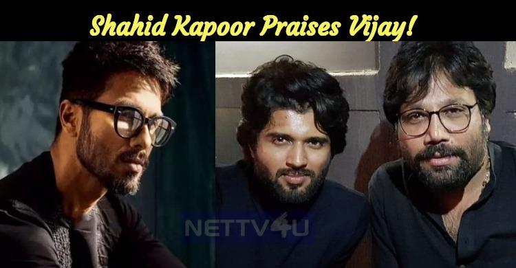 Shahid Kapoor Praises Vijay!