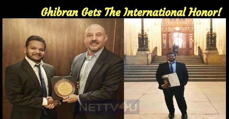 Ghibran Gets The International Honor!