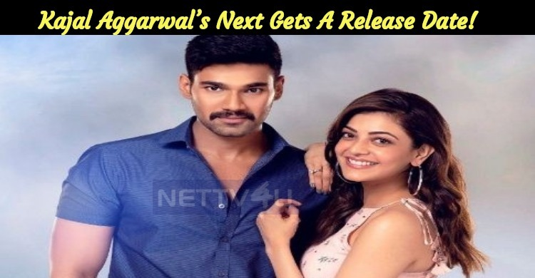 Kajal Aggarwal's Next Get The Release Date!