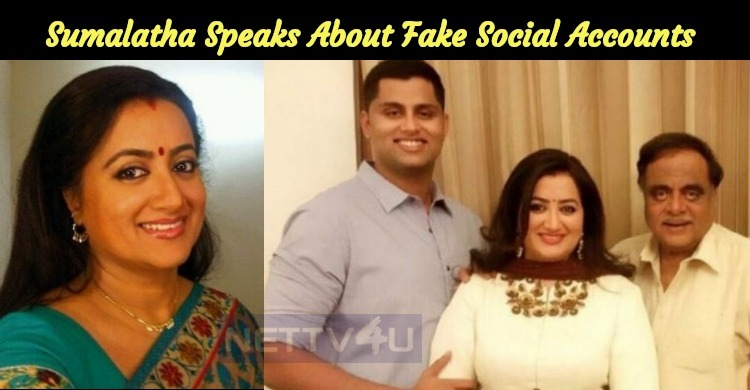 Sumalatha Posts On Twitter About Fake Accounts ..