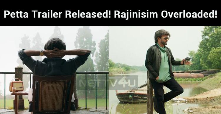  Petta Trailer Released! Rajinisim Overloaded!..