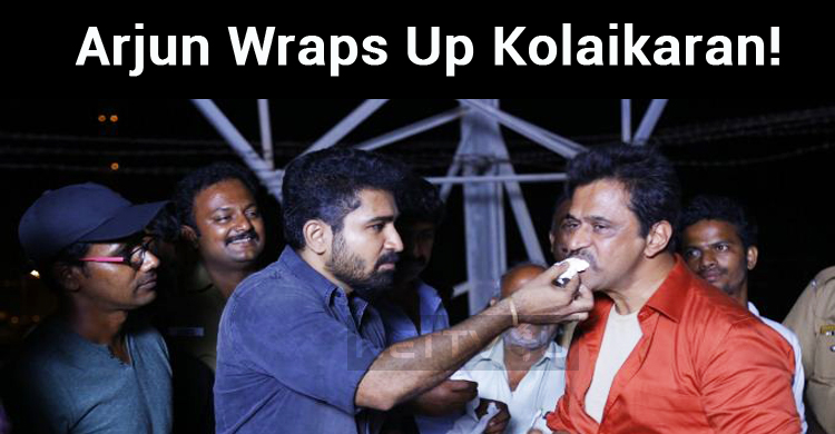 Arjun Wraps Up Kolaikaran!