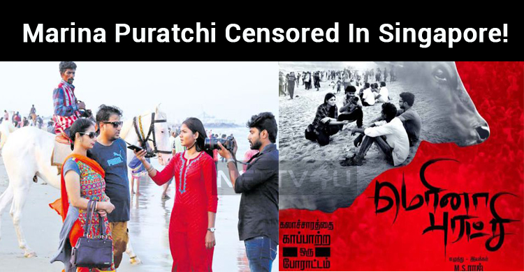 Marina Puratchi Censored In Singapore!